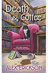 Death by Coffee (A Bookstore Cafe Mystery Book 1) Kindle Edition