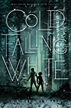 Download Book Cold Falling White (2) (The Nahx Invasions) PDF