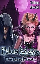 Blue Mage: The Dead Heart: A Fantasy Romance Adventure (Book 2) (Blue Mage Series)