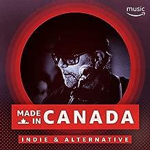 Made in Canada: Indie & Alternative