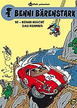Benni Bärenstark Bd. 10: Benni macht das Rennen (German Edition)