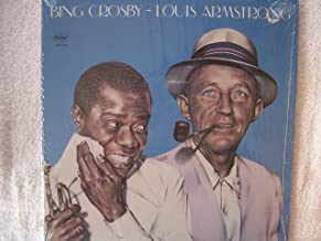 Bing Crosby ~ Louis Armstrong