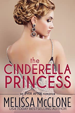 The Cinderella Princess (Ever After series Book 2) (English Edition)