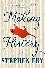 Making History: A Novel