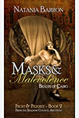 Masks & Malevolence: Beasts of Cairo (Frost & Filigree Book 2) Kindle Edition