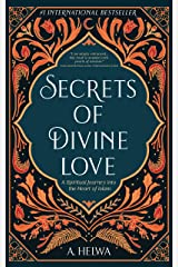 Secrets of Divine Love: A Spiritual Journey into the Heart of Islam (English Edition) Format Kindle