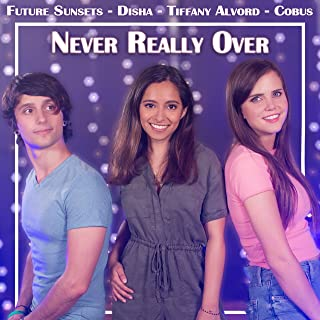 Never Really Over (feat. Cobus)
