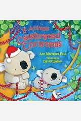 If Animals Celebrated Christmas (If Animals Kissed Good Night) Kindle Edition
