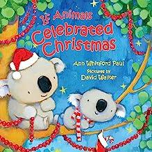If Animals Celebrated Christmas (If Animals Kissed Good Night)