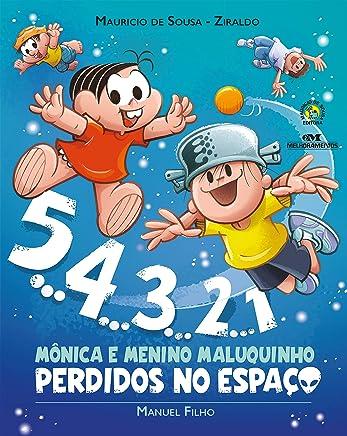 5... 4... 3... 2... 1: Mônica e Menino Maluquinho: Perdidos no Espaço