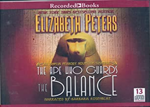 The Ape Who Guards the Balance by Elizabeth Peters Unabridged CD Audiobook (The Amelia Peabody Series, Book 10)