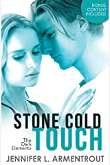 Stone Cold Touch (The Dark Elements, Book 2) Kindle Edition