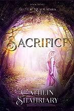 Sacrifice (The Fae Realm Book 3)