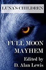 Luna's Children: Full Moon Mayhem Kindle Edition