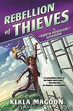 Rebellion of Thieves (A Robyn Hoodlum Adventure Book 2)