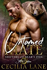 Untamed Mate: A Shifting Destinies Bear Shifter Romance (Shifters of Bear's Den Book 6) Kindle Edition