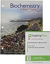 Loose-leaf Version for Biochemistry: A Short Course 4e & SaplingPlus for Biochemistry: A Short Course 4e (Twelve-Months Access)