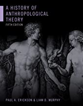 Best a history of anthropological theory fifth edition Reviews