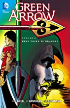 Green Arrow (1988-1998) Vol. 2: Here There Be Dragons (Green Arrow- Graphic Novel)