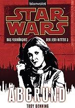 Star Wars Das Verhängnis der Jedi-Ritter 3: Abgrund (German Edition)