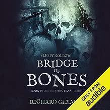 Sleepy Hollow: Bridge of Bones: Jason Crane, Book 2