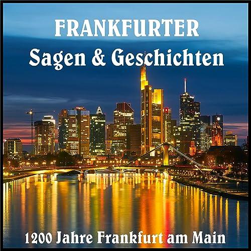 Die Gründung Frankfurts
