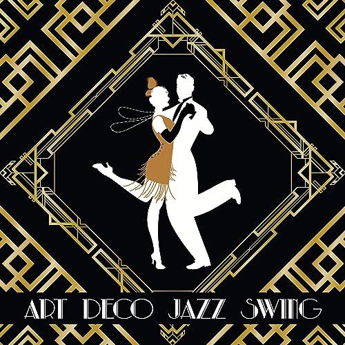 Art Deco Jazz Swing de Instrumental Jazz School en Amazon