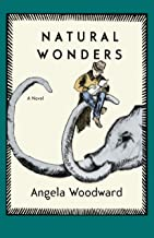 Natural Wonders: A Novel
