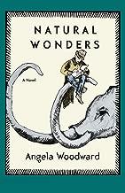 Natural Wonders: A Novel