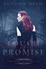 Touch of Promise: The Collectors Book 3 Kindle Edition