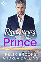 Romancing the Prince (Poor Little Billionaires Book 2)