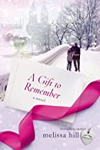 A Gift to Remember: A Novel (A New York City Christmas)