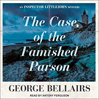 The Case of the Famished Parson: The Inspector Littlejohn Mysteries, Book 1