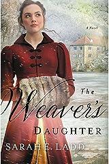 The Weaver's Daughter: A Regency Romance Novel Kindle Edition