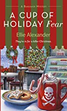 A Cup of Holiday Fear: A Bakeshop Mystery