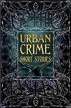 Urban Crime Short Stories (Gothic Fantasy)