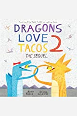 Dragons Love Tacos 2: The Sequel Kindle Edition
