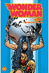 Wonder Woman (2016-) #750: The Deluxe Edition (English Edition) eBook Kindle