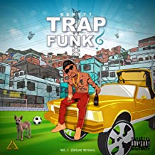 Trap Funk, Vol. 1 [Explicit] (Deluxe Edition)