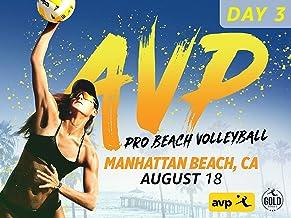2019 Gold Series AVP Manhattan Beach Open - Day 3