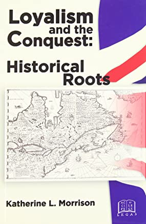 Loyalism and the Conquest