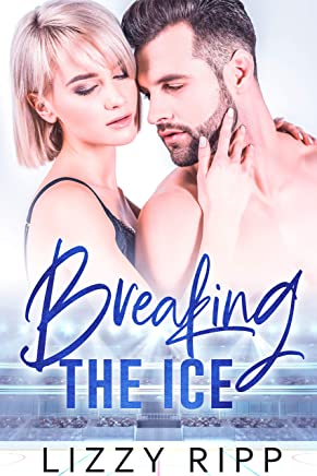 Breaking the Ice: A Slow-Burn Sports Romance (The Timberwolves Book 1)
