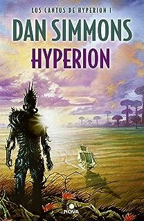 Hyperion (Los cantos de Hyperion 1): Los Cantos de Hyperion (Vol. I) (Spanish Edition)