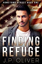Finding Refuge (Hometown Heroes Book 1) (English Edition)