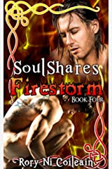 Firestorm: Book Four of the SoulShares Series Kindle Edition
