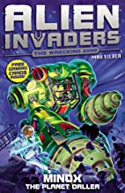 Alien Invaders 8: Minox - The Planet Driller: Amazon.es: Max ...