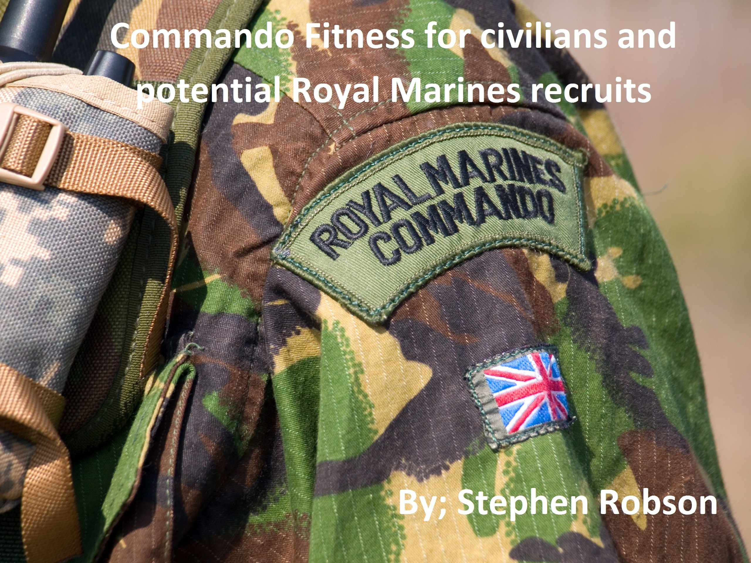 Download Commando Fitness For Civilians And Potential Royal Marines Recruits (English Edition) 