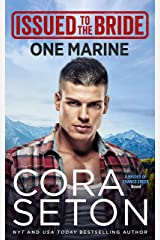 Issued to the Bride One Marine (The Brides of Chance Creek Book 4) Kindle Edition