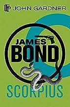 Scorpius: A 007 Novel (James Bond 007 Book 7)