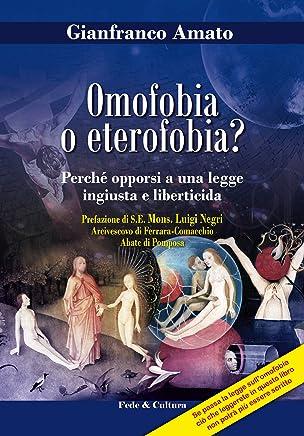 Omofobia o eterofobia? (CulturaCattolica.it Vol. 3)